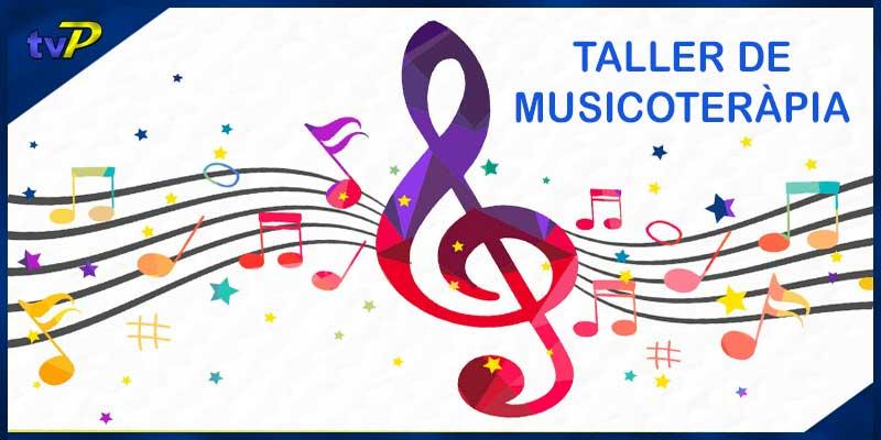 28-11-2019   18:00h Taller de Musicoteràpia