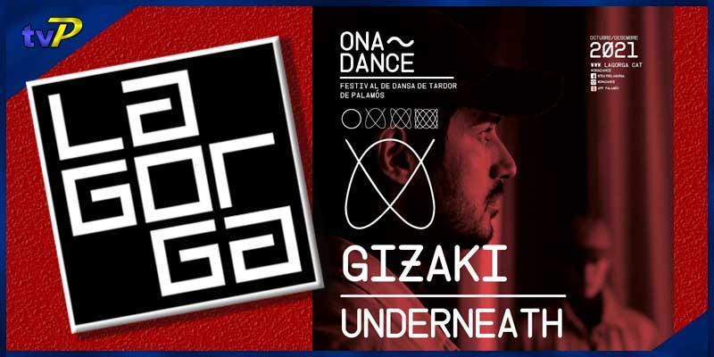 musica-dansa-onadance-gizakiunderneath-any-2021-proiext-agenda-de-palamos